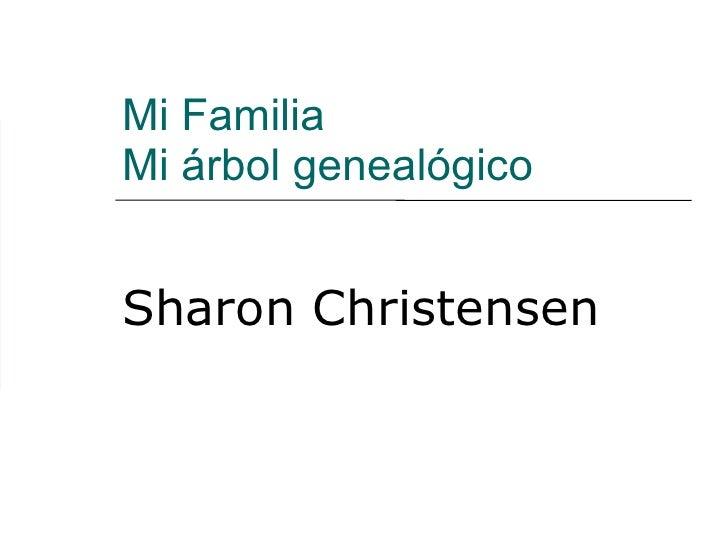 Mi Familia Mi árbol genealógico Sharon Christensen