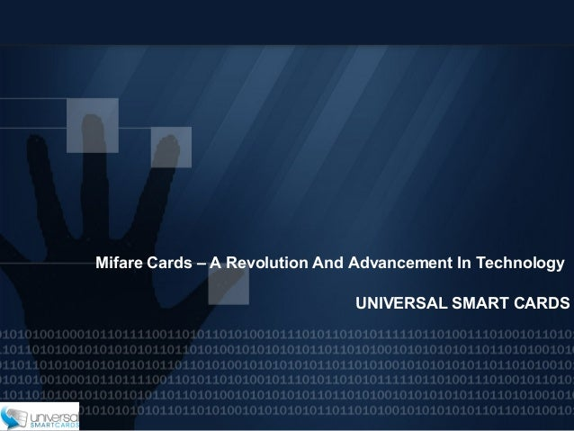 Mifare Cards – A Revolution And Advancement In Technology UNIVERSAL SMART CARDS
