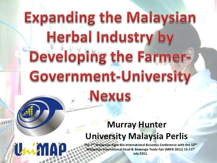 Murray HunterUniversity Malaysia PerlisThe 7th Malaysian Agro-Bio International Business Conference with the 12th Malaysia...