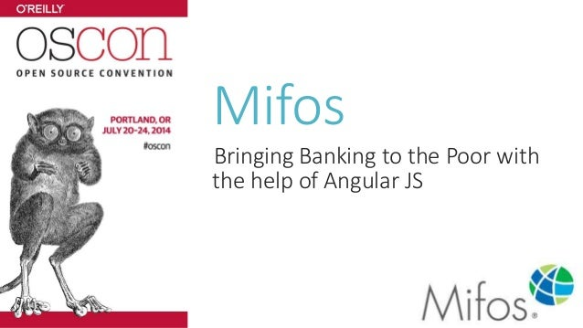 Mifos Bringing Banking to the Poor with the help of Angular JS