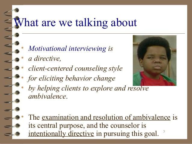 Basic Tenets of Motivational Interviewing Slide 3