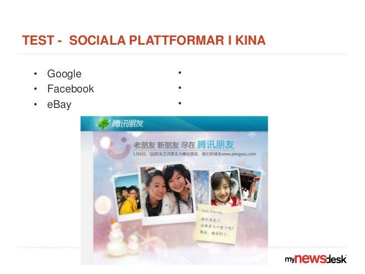 TEST -  Sociala plattformar i Kina<br />Baidu<br />Pengyuo<br />Qzone (480 M)<br />Google<br />Facebook<br />eBay<br />