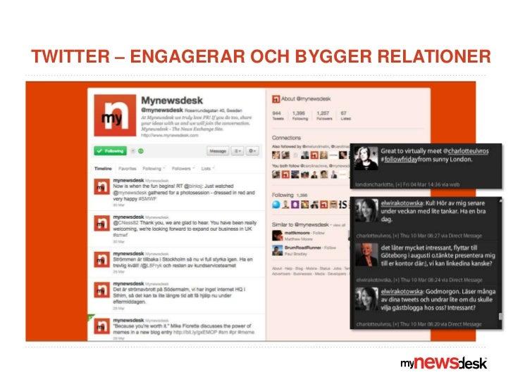 Twitter – engagerar och bygger relationer<br />
