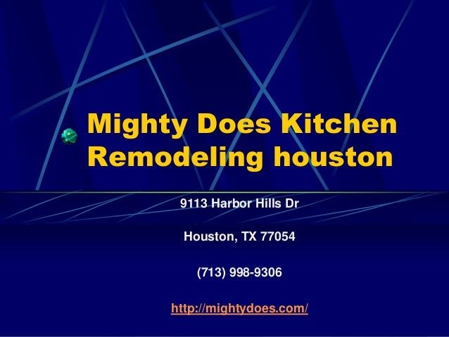 Mighty Does Kitchen Remodeling houston 9113 Harbor Hills Dr Houston, TX 77054 (713) 998-9306 http://mightydoes.com/