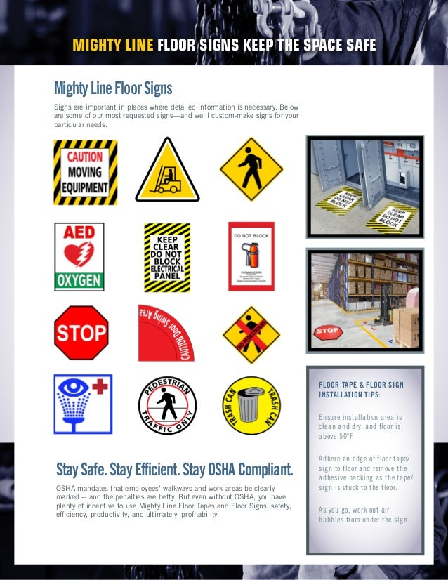 StaySafe.StayEfficient.StayOSHACompliant. OSHA mandates that employees' walkways and work areas be clearly marked -- and t...