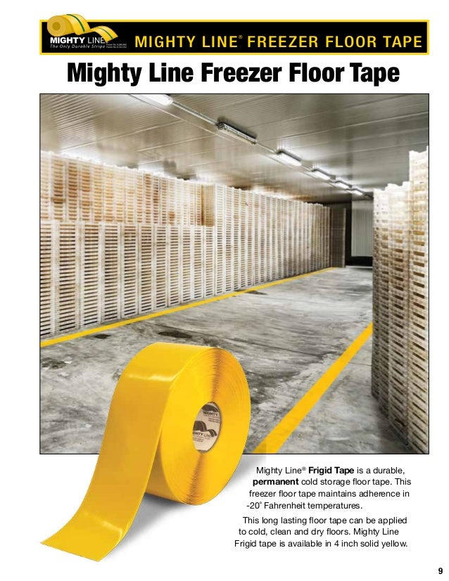 Captivating ... 9. 9 Mighty Line Freezer Floor Tape ...