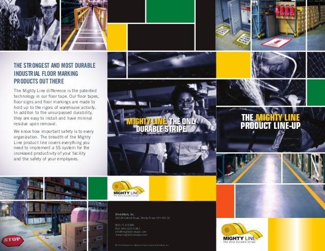 THE MIGHTY LINE PRODUCT LINE-UP 800-714-9980 FAX 440-220-4381 info@mightylinetape.com www.mightylinetape.com ShieldMark, I...