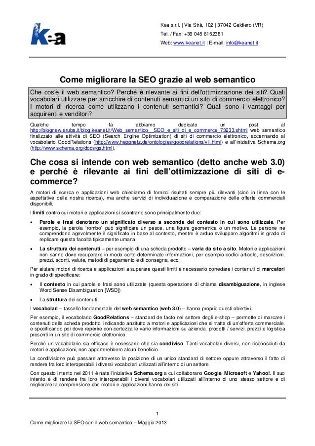 Kea s.r.l. | Via Strà, 102 | 37042 Caldiero (VR)Tel. / Fax: +39 045 6152381Web: www.keanet.it | E-mail: info@keanet.itCome...