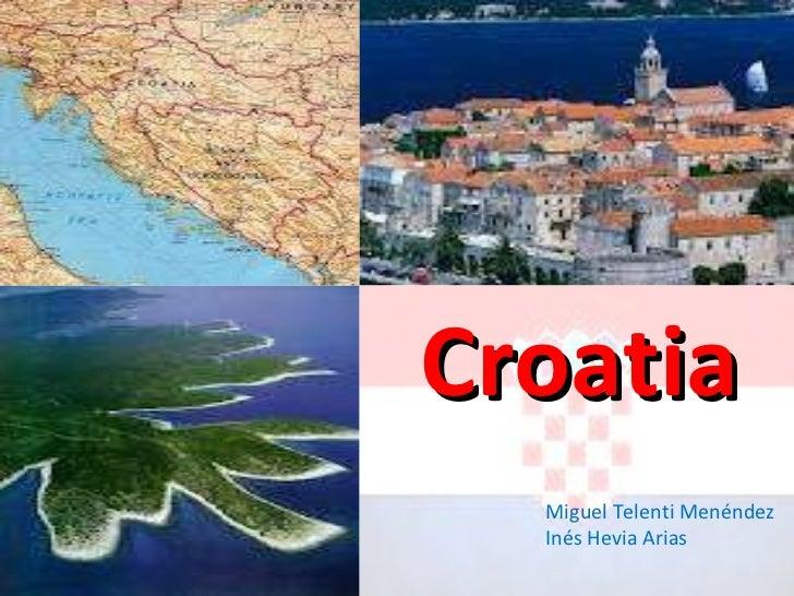 Croatia Miguel Telenti Menéndez Inés Hevia Arias