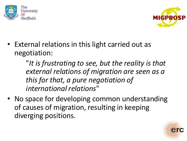 """• External relations in this light carried out as negotiation: """"It is frustrating to see, but the reality is that external..."""