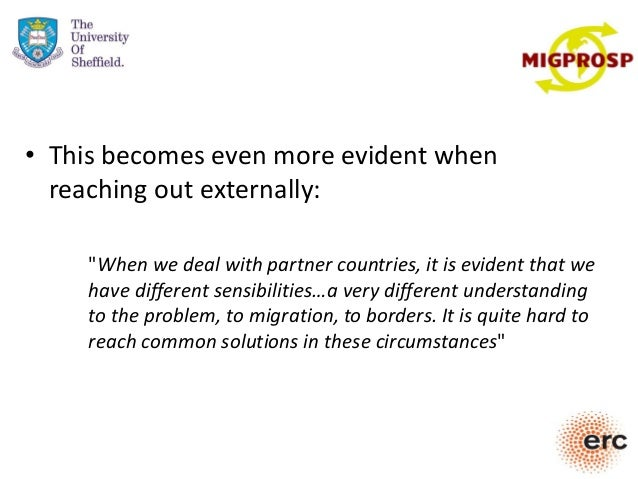 """• This becomes even more evident when reaching out externally: """"When we deal with partner countries, it is evident that we..."""
