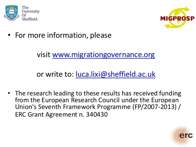 • For more information, please visit www.migrationgovernance.org or write to: luca.lixi@sheffield.ac.uk • The research lea...