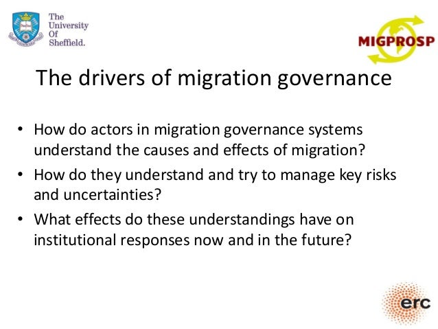 The drivers of migration governance • How do actors in migration governance systems understand the causes and effects of m...