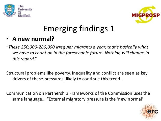 """Emerging findings 1 • A new normal? """"These 250,000-280,000 irregular migrants a year, that's basically what we have to cou..."""