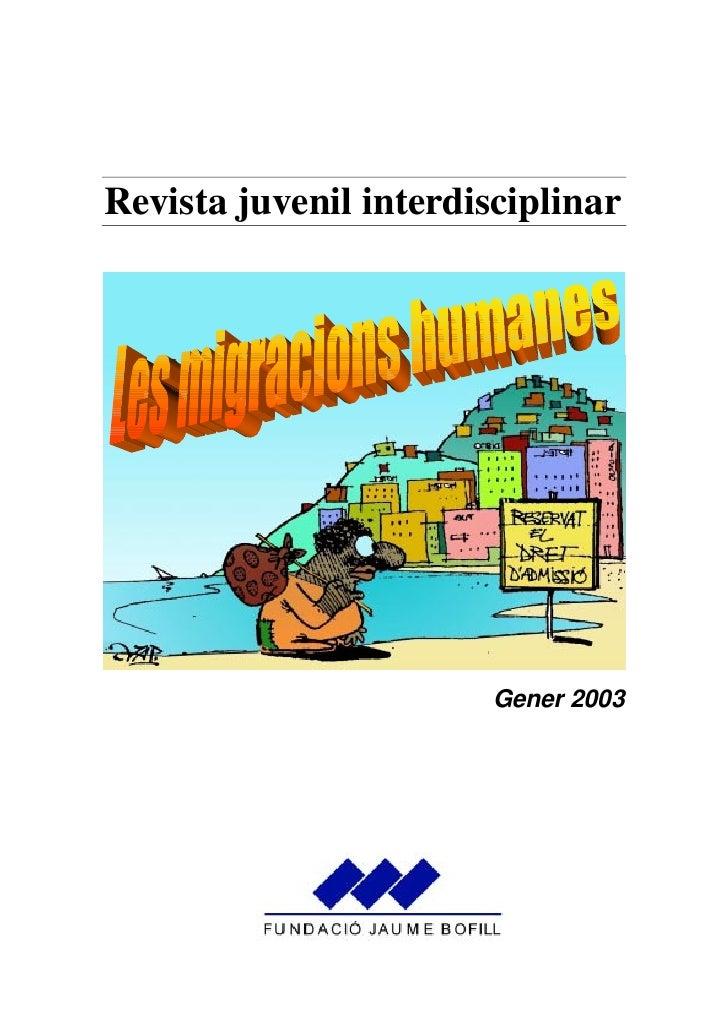Revista juvenil interdisciplinar                             Gener 2003