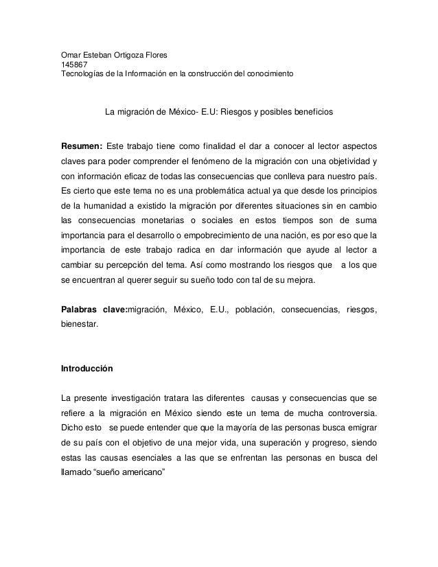 Omar Esteban Ortigoza Flores145867Tecnologías de la Información en la construcción del conocimientoLa migración de México-...