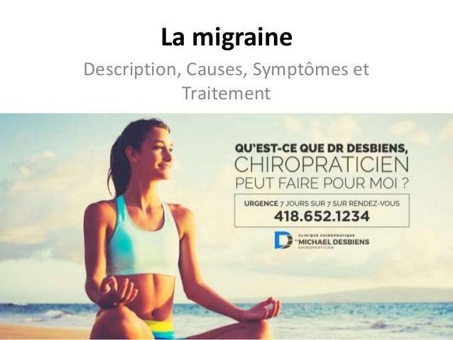 La migraine Description, Causes, Symptômes et Traitement