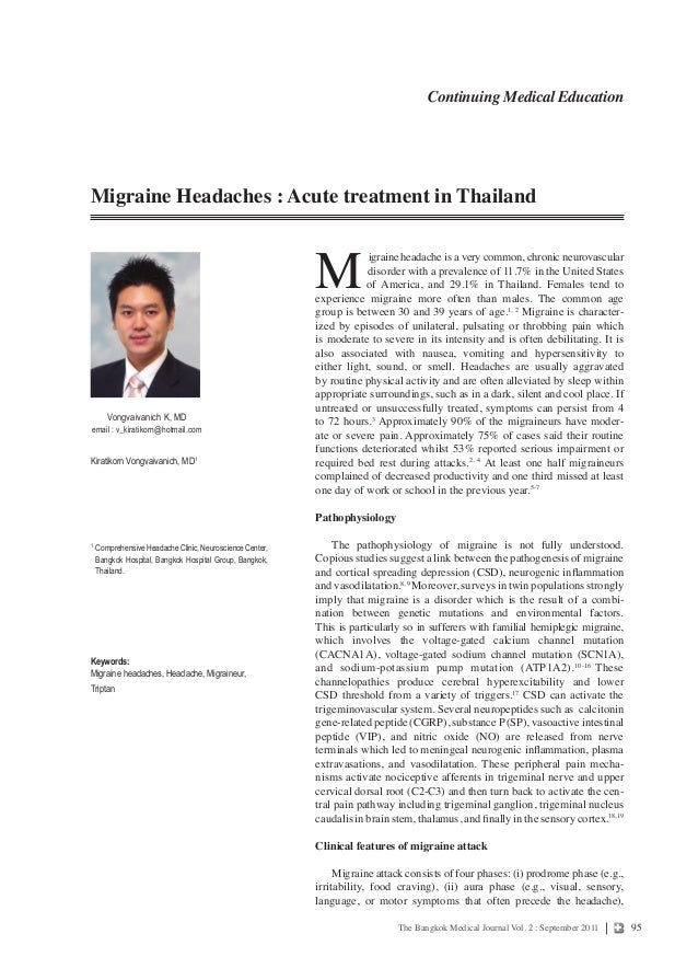 95The Bangkok Medical Journal Vol. 2 : September 2011 Kiratikorn Vongvaivanich, MD1 1 ComprehensiveHeadacheClinic,Neurosc...