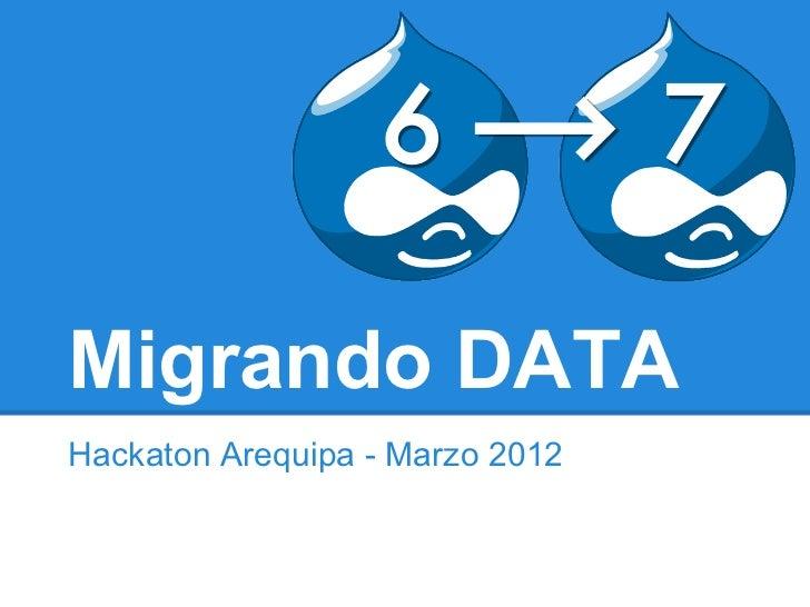 Migrando DATAHackaton Arequipa - Marzo 2012