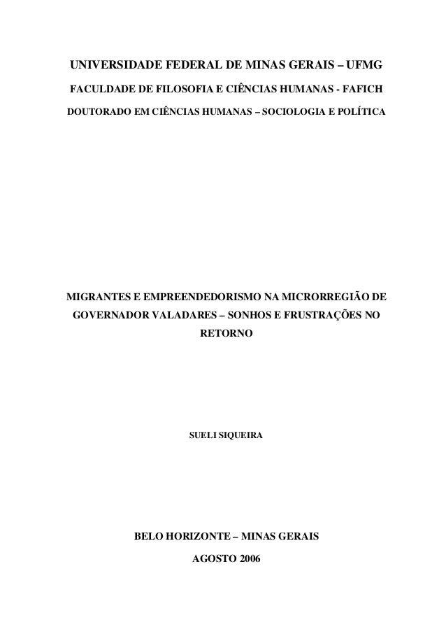 UNIVERSIDADE FEDERAL DE MINAS GERAIS – UFMG FACULDADE DE FILOSOFIA E CIÊNCIAS HUMANAS - FAFICH DOUTORADO EM CIÊNCIAS HUMAN...