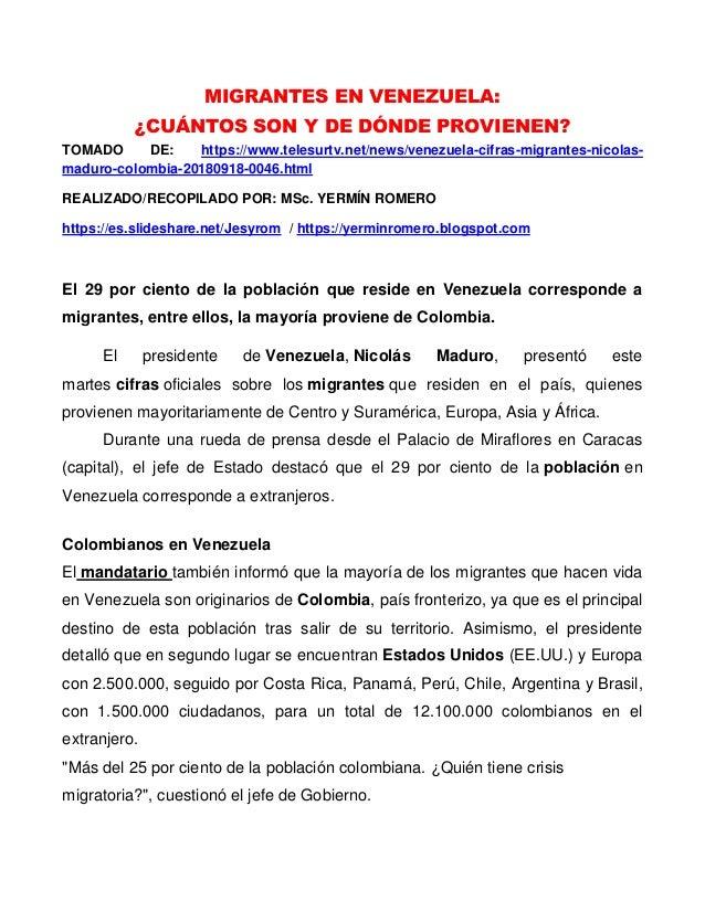 MIGRANTES EN VENEZUELA: �CU�NTOS SON Y DE D�NDE PROVIENEN? TOMADO DE: https://www.telesurtv.net/news/venezuela-cifras-migr...