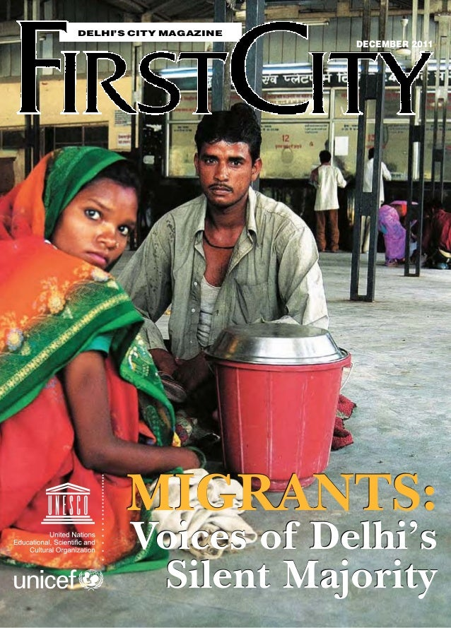 Delhi's City Magazine  decEMBER 2011  Migrants:  Voices of Delhi's  Silent Majority