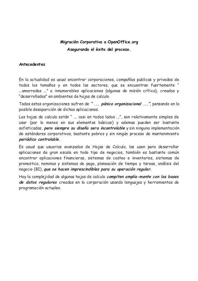 Migración Corporativa a OpenOffice.org                          Asegurando el éxito del proceso.AntecedentesEn la actualid...