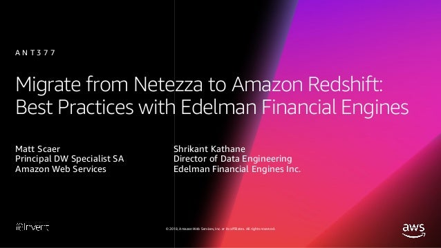 Migrate from Netezza to Amazon Redshift: Best Practices with Financia…