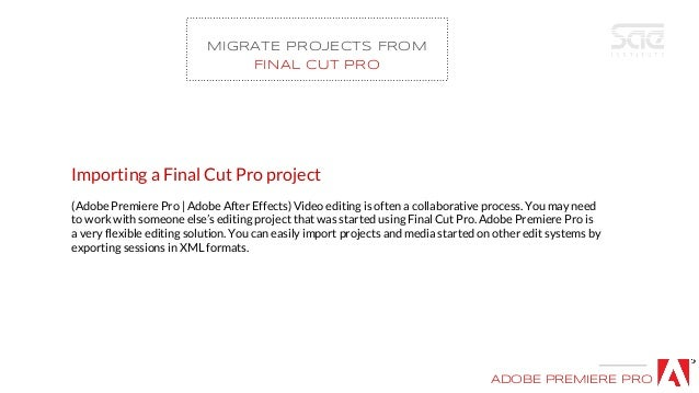Importing a Final Cut Pro project (Adobe Premiere Pro | Adobe After Effects) Video editing is often a collaborative proces...