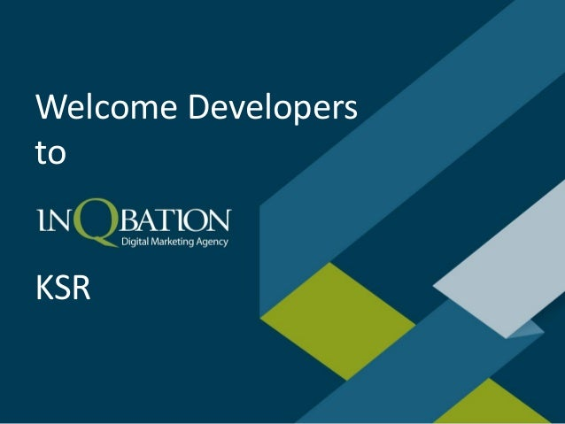 Welcome Developers to KSR