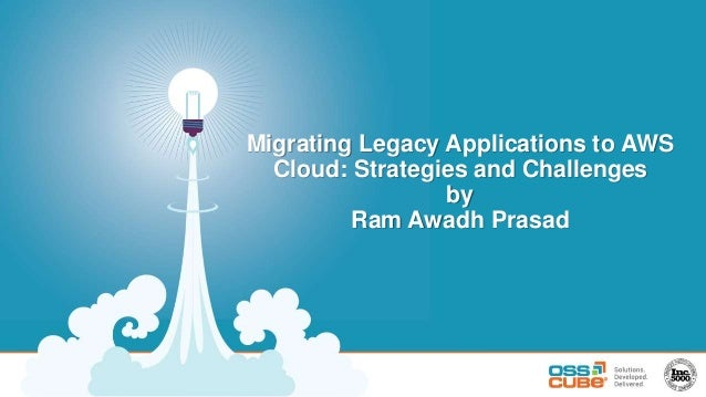 Migrating Legacy Applications to AWS Cloud: Strategies and Challenges by Ram Awadh Prasad