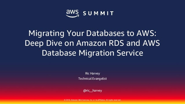 Migrating Your Databases to AWS - Deep Dive on Amazon RDS and AWS Dat…