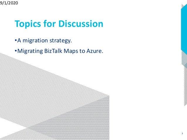 Migrating BizTalk Solutions to Azure: Mapping Messages   Integration Monday Slide 3