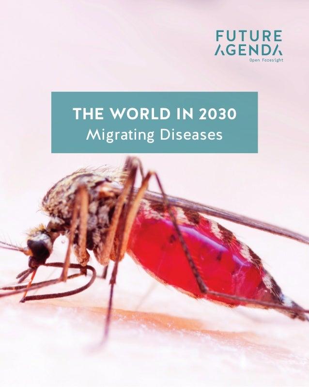 1 TheWorldin2030MigratingDiseases THE WORLD IN 2030 Data Taxation THE WORLD IN 2030 Migrating Diseases