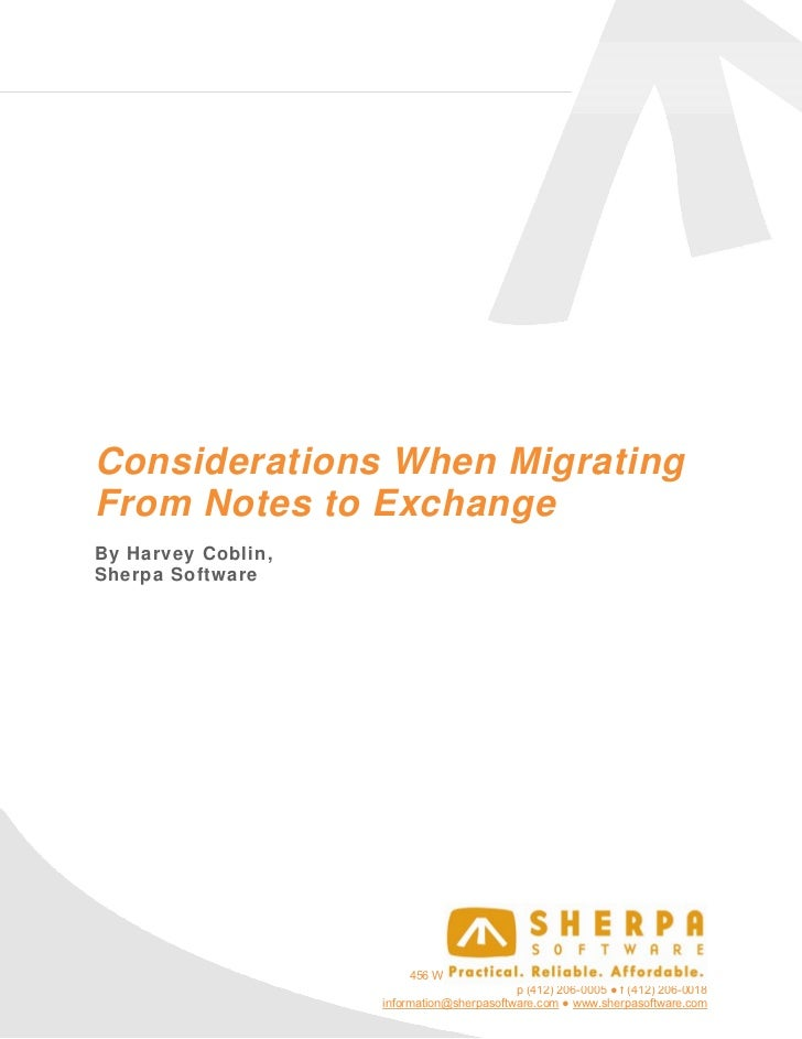 Considerations When MigratingFrom Notes to ExchangeBy Harvey Coblin,Sherpa Software                         456 Washington...