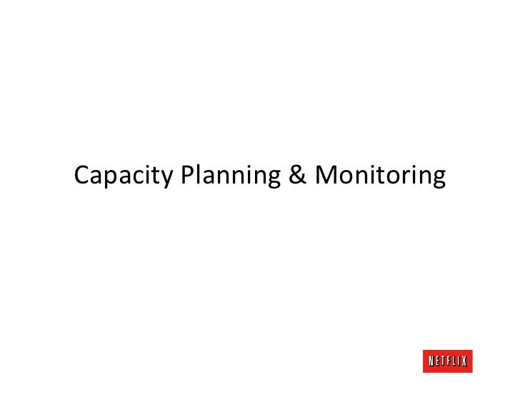 Capacity Planning & Monitoring