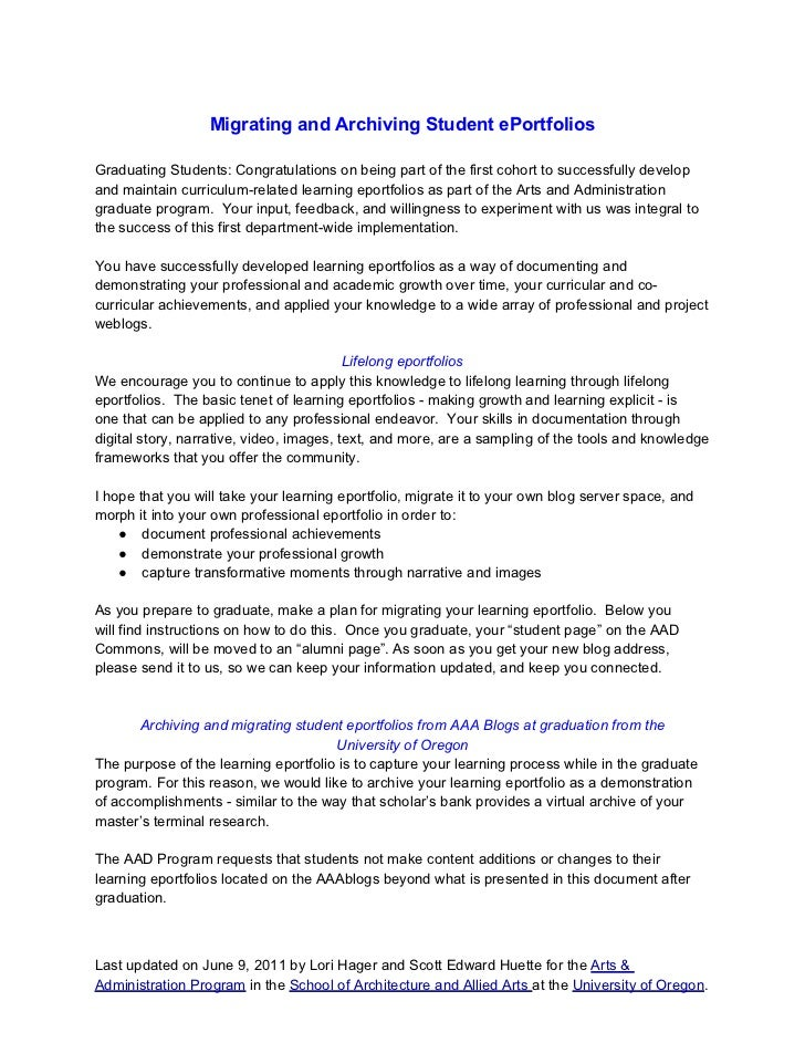 Migrating and Archiving Student ePortfoliosGraduating Students: Congratulations on being part of the first cohort to succe...