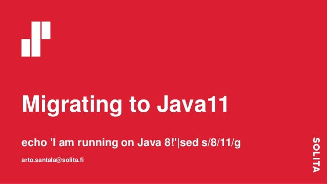 Migrating to Java 11
