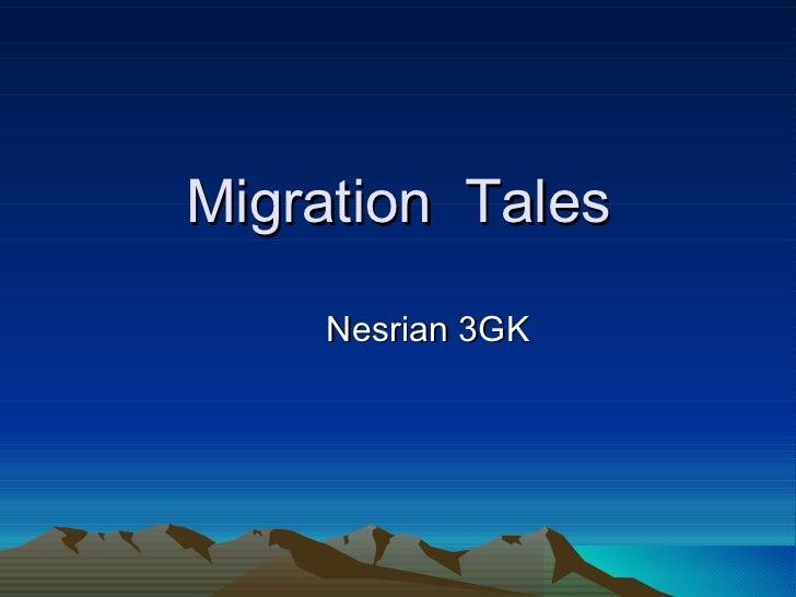 Migration  Tales Nesrian 3GK