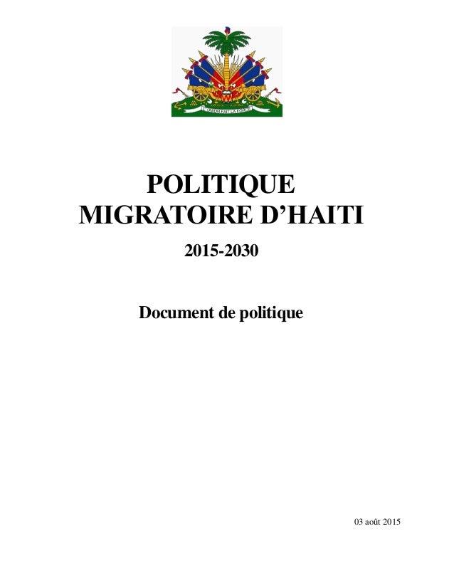 POLITIQUE MIGRATOIRE D'HAITI 2015-2030 Document de politique 03 août 2015