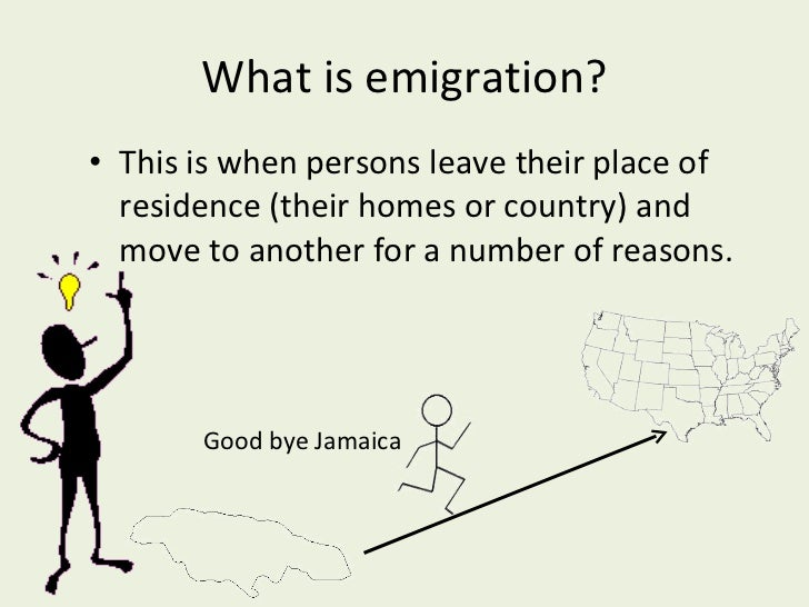 ... 4. What Is Emigration?