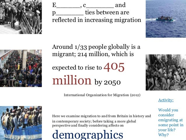 globalization and migration The global migration map has thus become more skewed rather than refuting  the globalization of migration hypothesis, this seems to reflect the asymmetric.