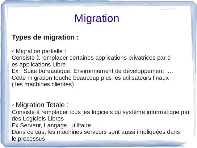 Migration Types de migration : ✔ Migrationpartielle: Consisteàremplacercertainesapplicationsprivatricespard es...