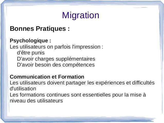 Migration Bonnes Pratiques :  Psychologique : Lesutilisateursonparfoisl'impression: d'êtrepunis D'avoirchargess...