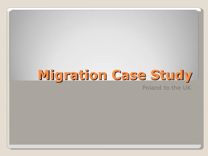 Migration Case Study Poland to the UK
