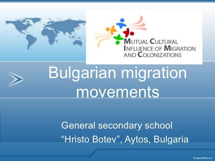 "Bulgarian migration   movements General secondary school ""Hristo Botev"", Aytos, Bulgaria"