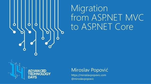 Migration from ASP.NET MVC to ASP.NET Core Slide 2