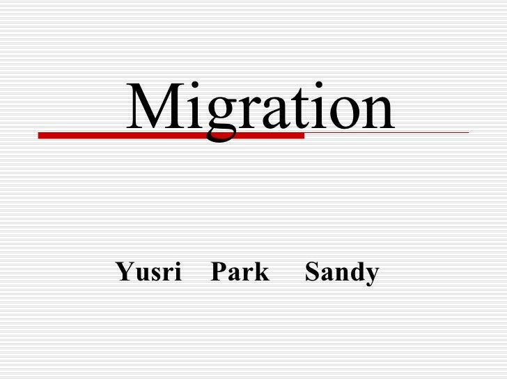 MigrationYusri Park   Sandy