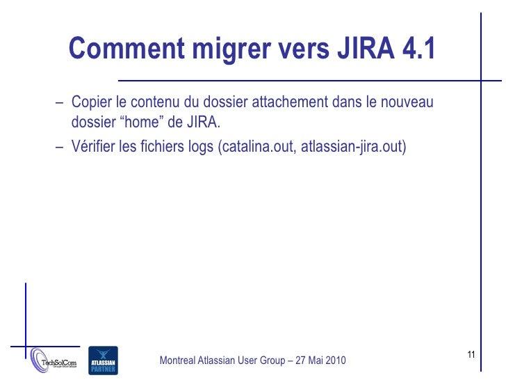 """Comment migrer vers JIRA 4.1 – Copier le contenu du dossier attachement dans le nouveau   dossier """"home"""" de JIRA. – Vérifi..."""