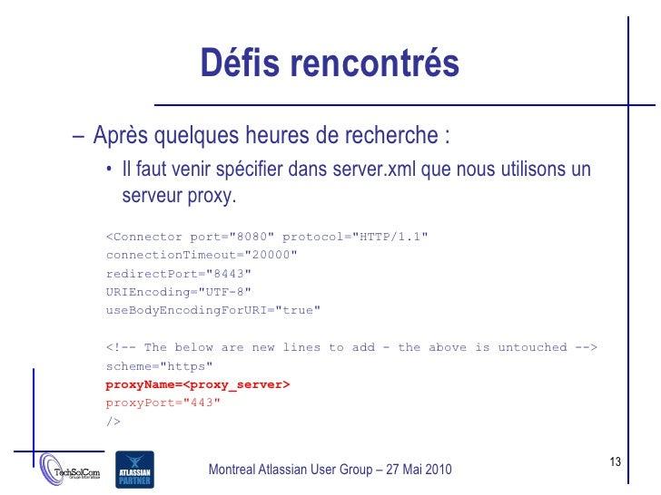 Défis rencontrés – Après quelques heures de recherche :    • Il faut venir spécifier dans server.xml que nous utilisons un...